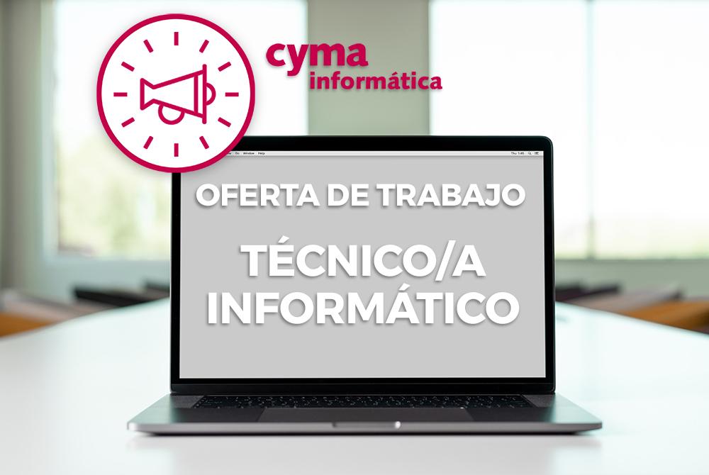 OFERTA DE EMPLEO: Técnico en Informática